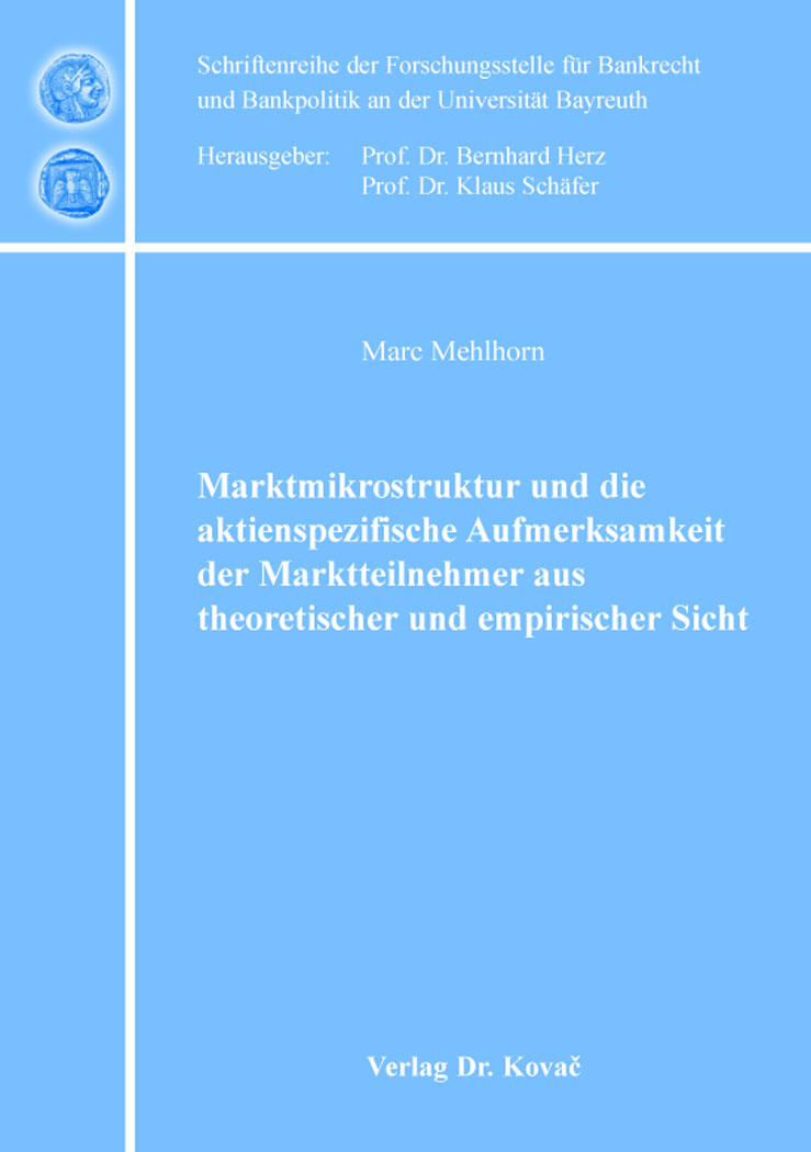 Cover: Marktmikrostruktur und die aktienspezifische Aufmerksamkeit der Marktteilnehmer aus theoretischer und empirischer Sicht