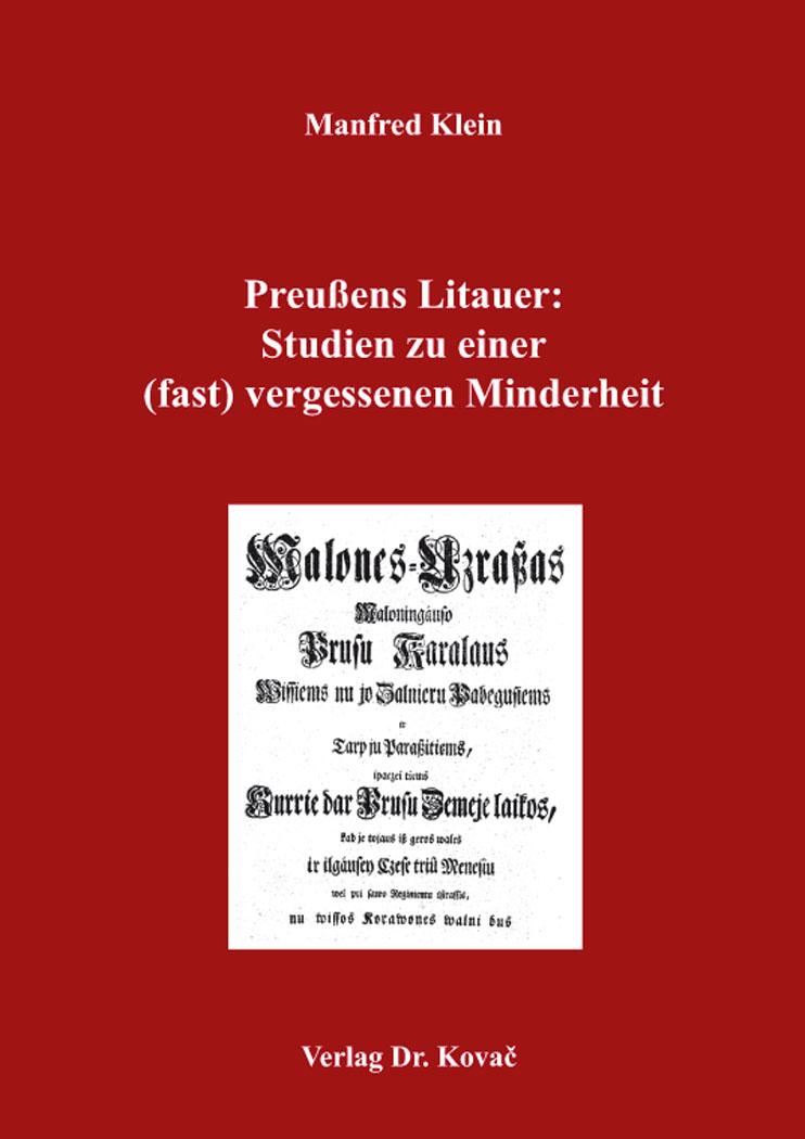 Cover: Preußens Litauer: Studien zu einer (fast) vergessenen Minderheit