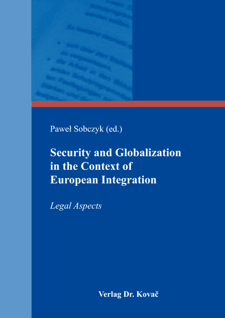 Cover: Security and Globalization in the Context of European Integration