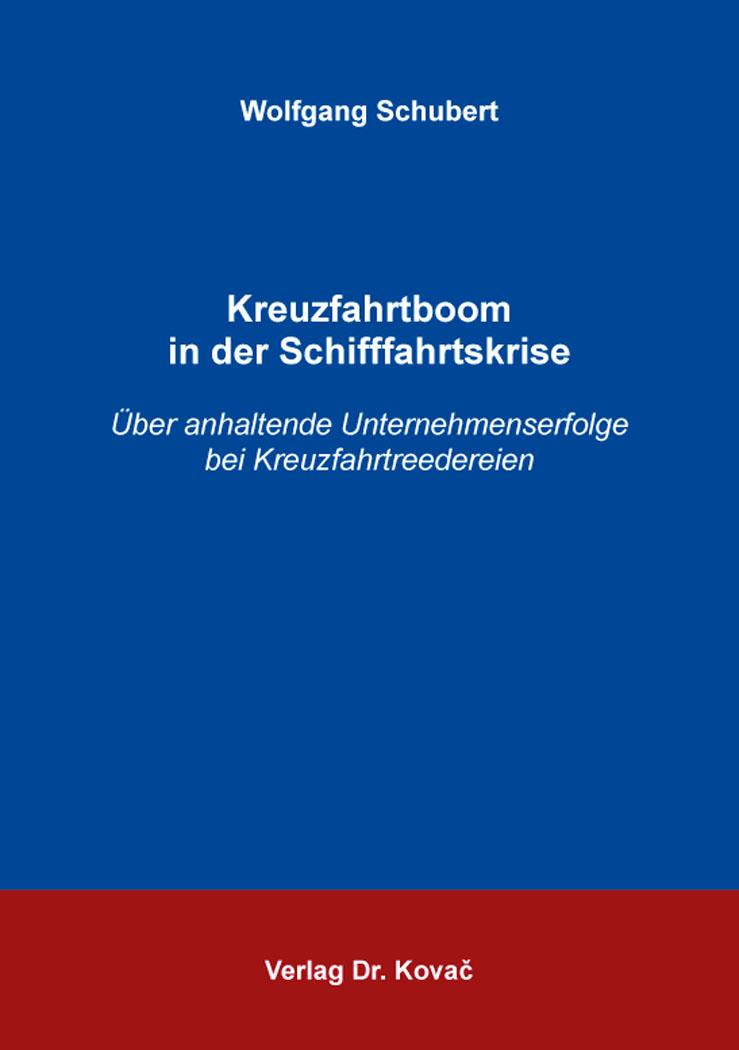 Cover: Kreuzfahrtboom in der Schifffahrtskrise