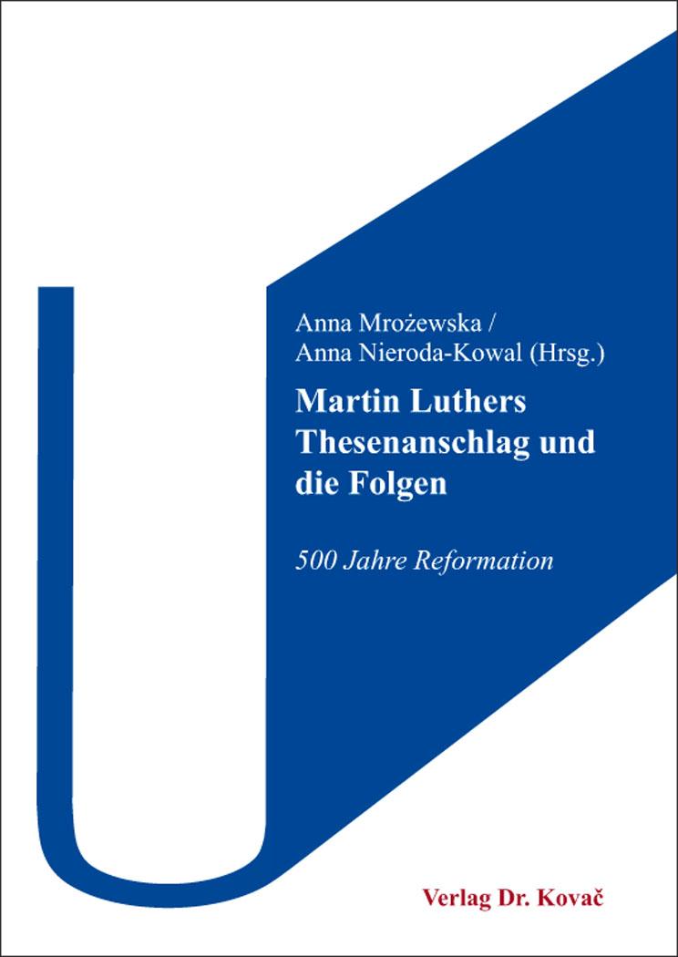 Cover: Martin Luthers Thesenanschlag und die Folgen