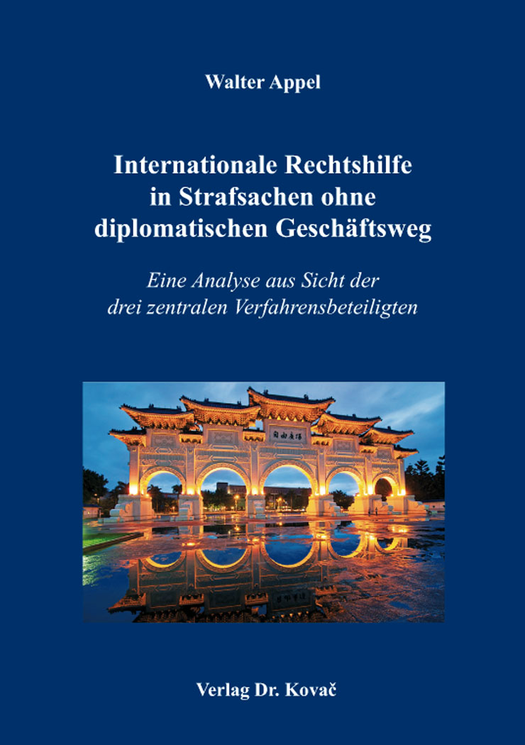 Cover: Internationale Rechtshilfe in Strafsachen ohne diplomatischen Geschäftsweg