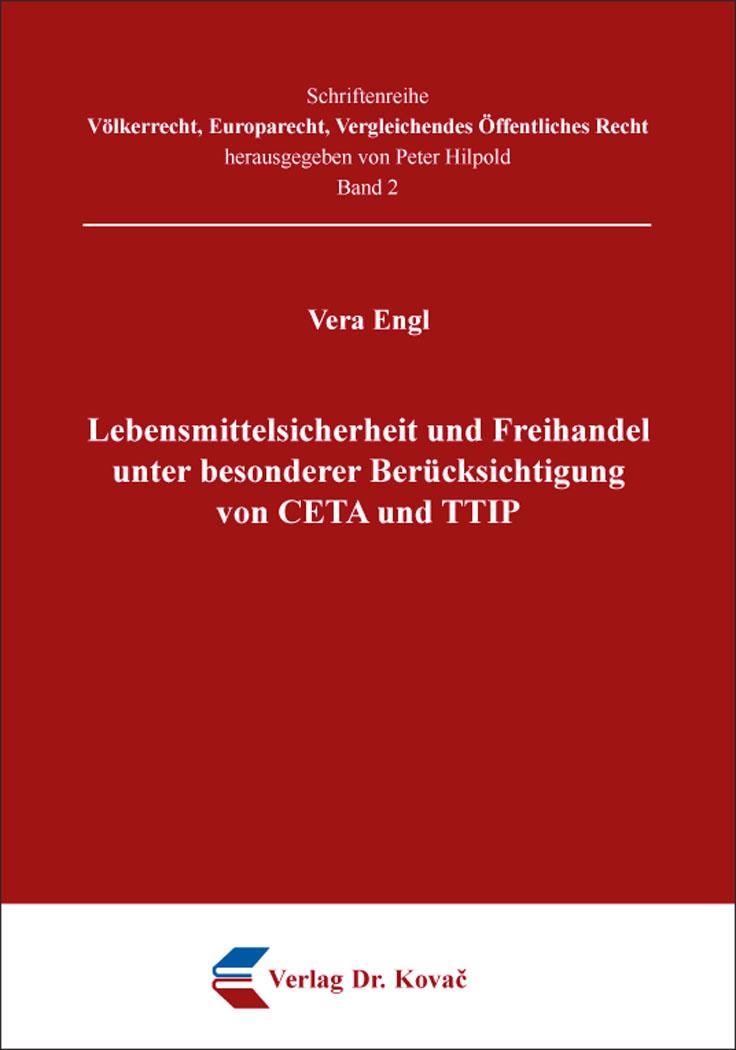 Cover: Lebensmittelsicherheit und Freihandel unter besonderer Berücksichtigung von CETA und TTIP