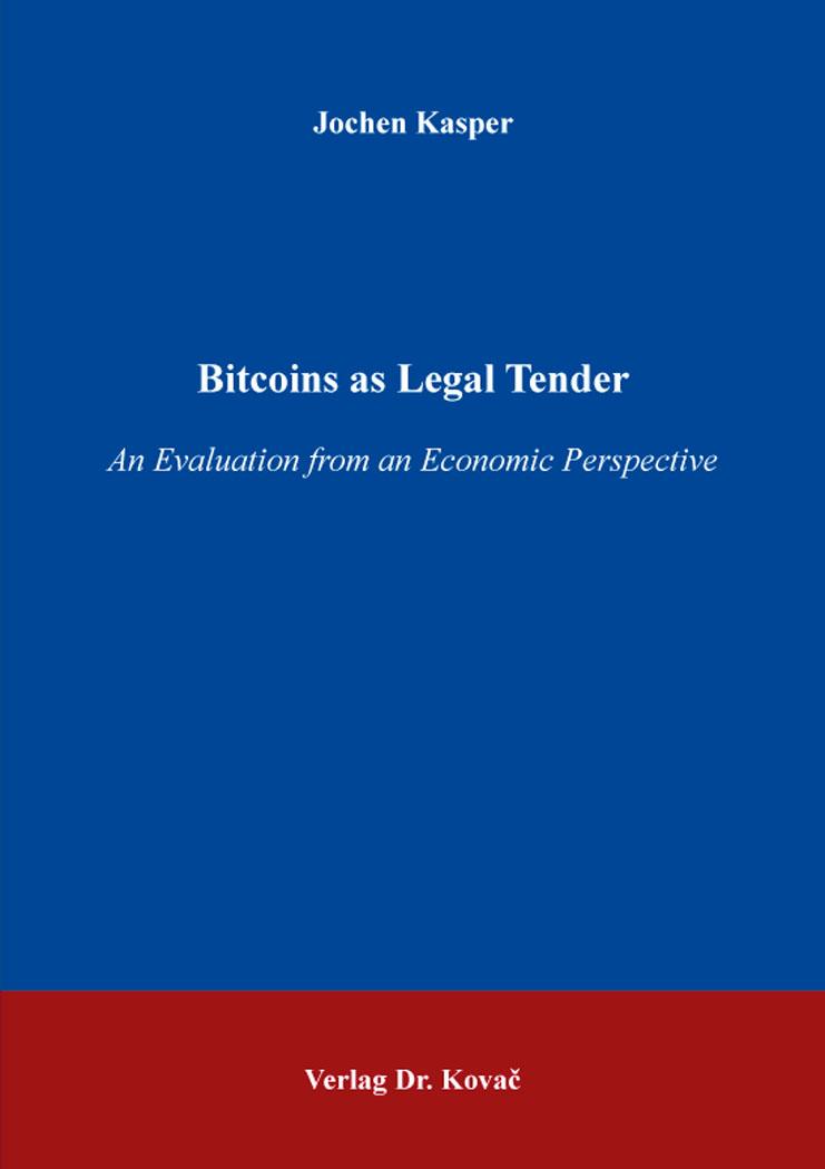 Cover: Bitcoins as Legal Tender