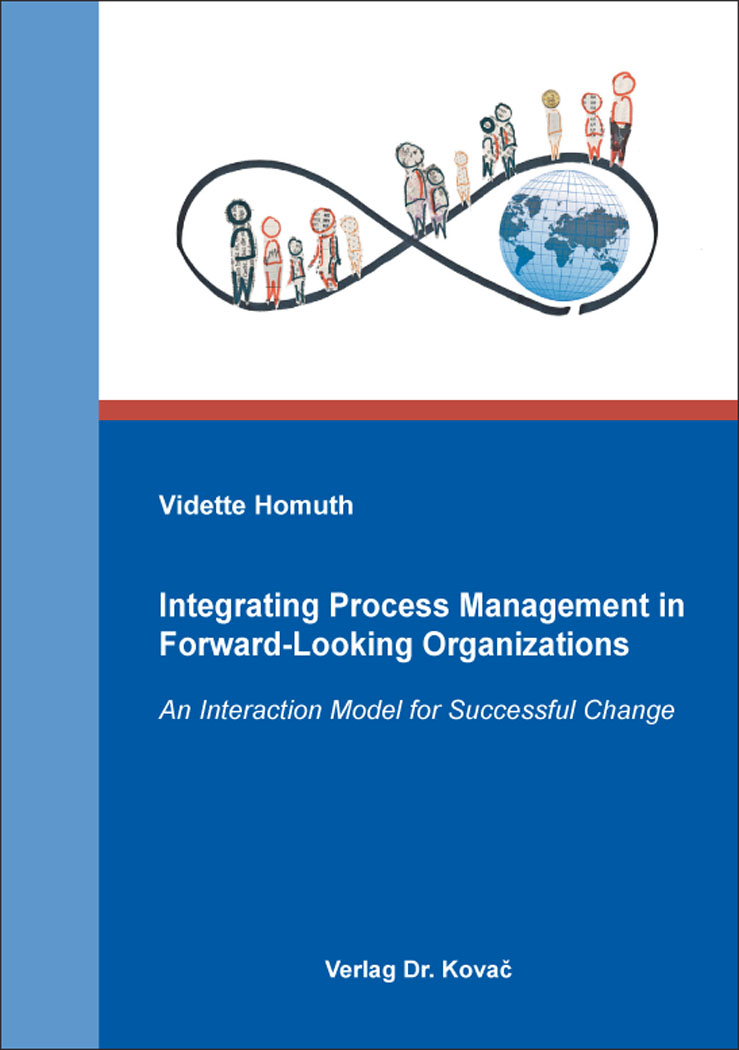 Cover: Integrating Process Management in Forward-Looking Organizations