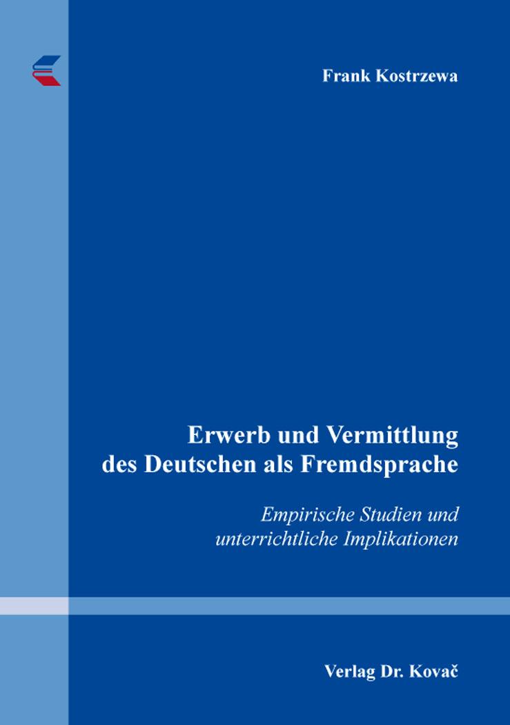 Cover: Erwerb und Vermittlung des Deutschen als Fremdsprache