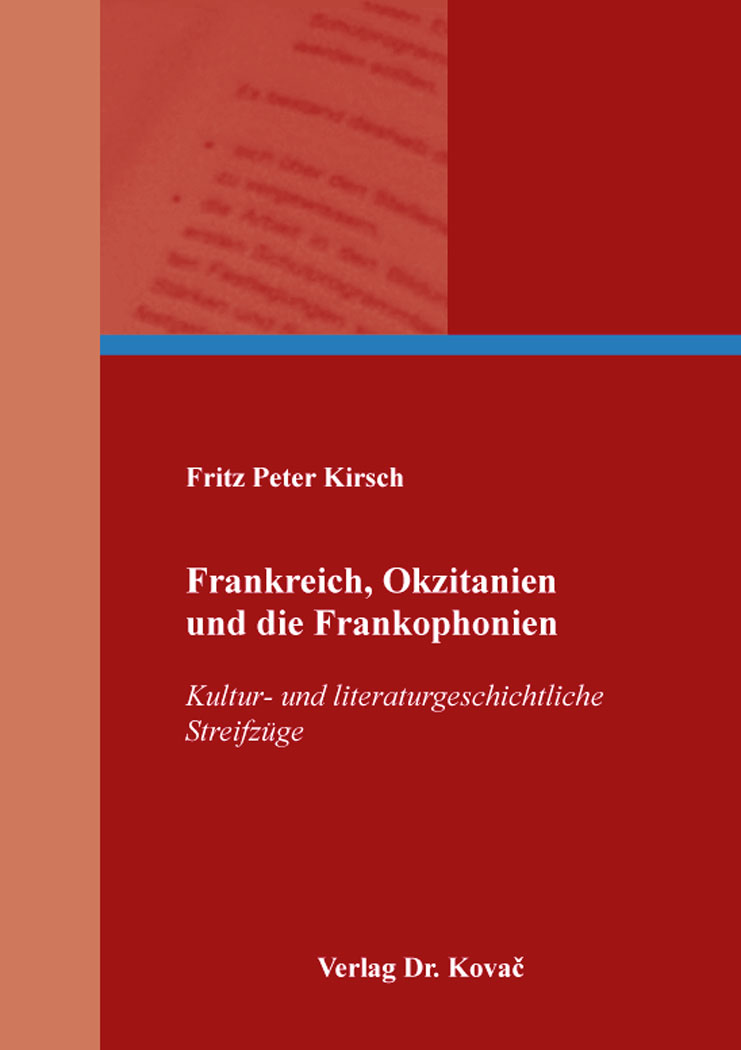 Cover: Frankreich, Okzitanien und die Frankophonien