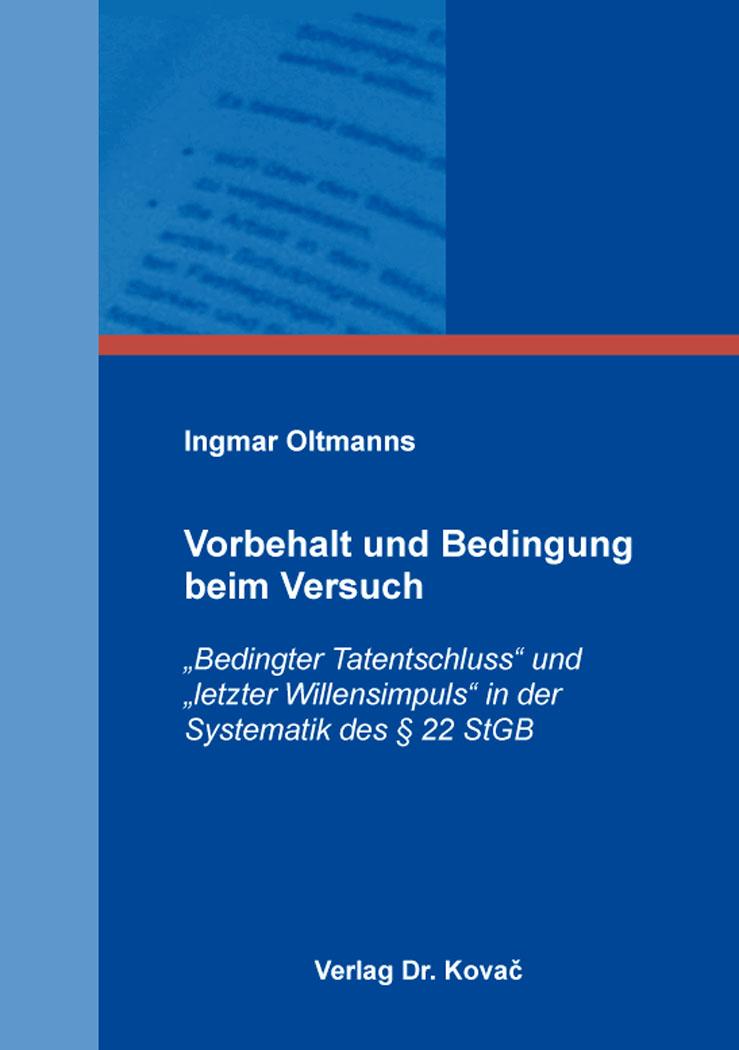 Cover: Vorbehalt und Bedingung beim Versuch