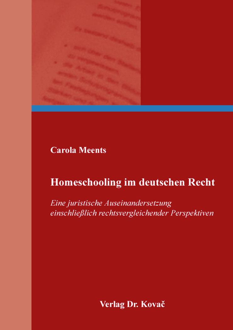 Cover: Homeschooling im deutschen Recht