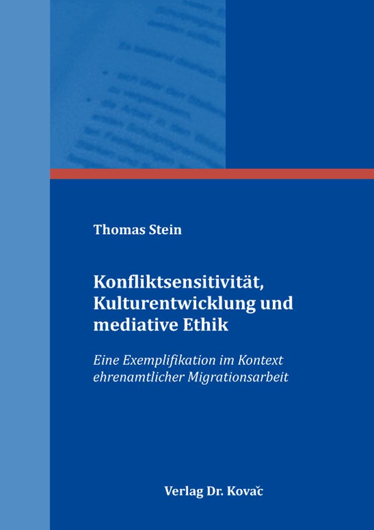Cover: Konfliktsensitivität, Kulturentwicklung und mediative Ethik