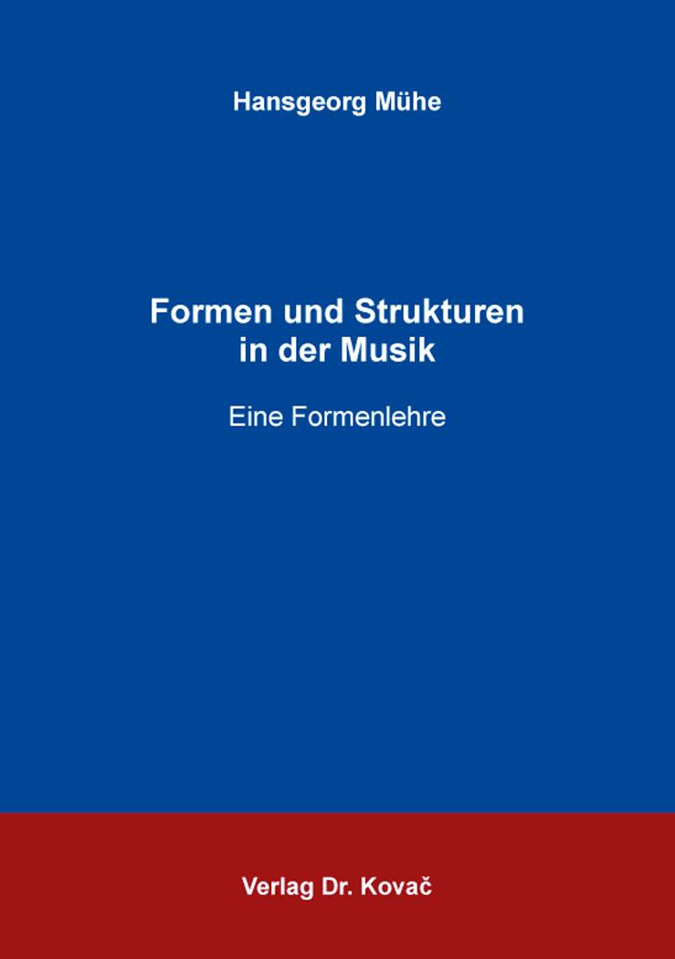 Cover: Formen und Strukturen in der Musik