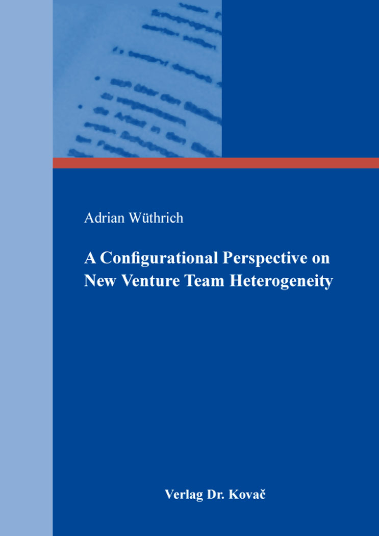 Cover: A Configurational Perspective on New Venture Team Heterogeneity