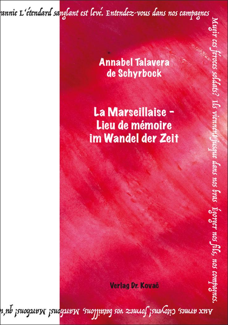 Cover: La Marseillaise – Lieu de mémoire im Wandel der Zeit