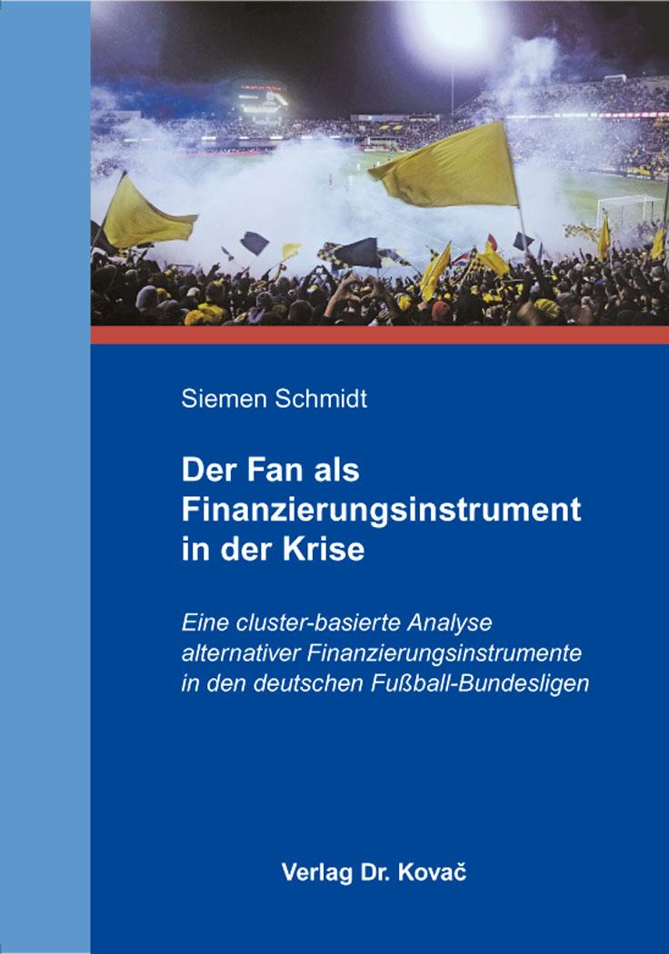 Cover: Der Fan als Finanzierungsinstrument in der Krise