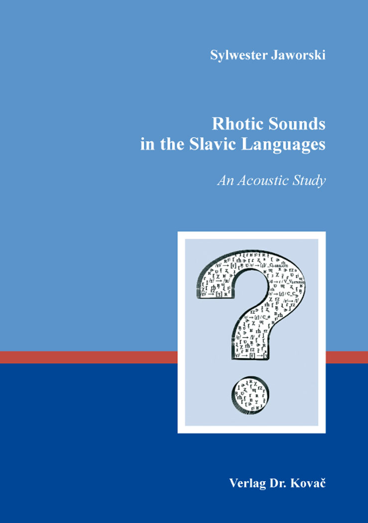 Cover: Rhotic Sounds in the Slavic Languages