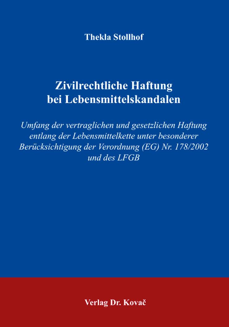 Cover: Zivilrechtliche Haftung bei Lebensmittelskandalen