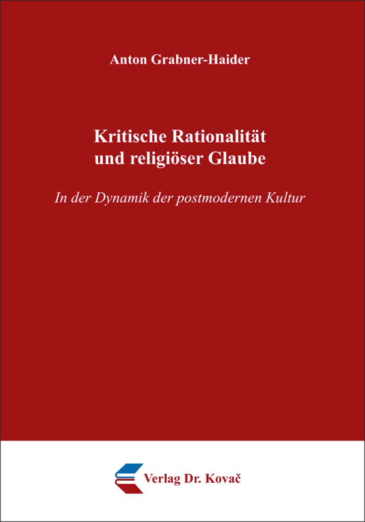 Cover: Kritische Rationalität und religiöser Glaube