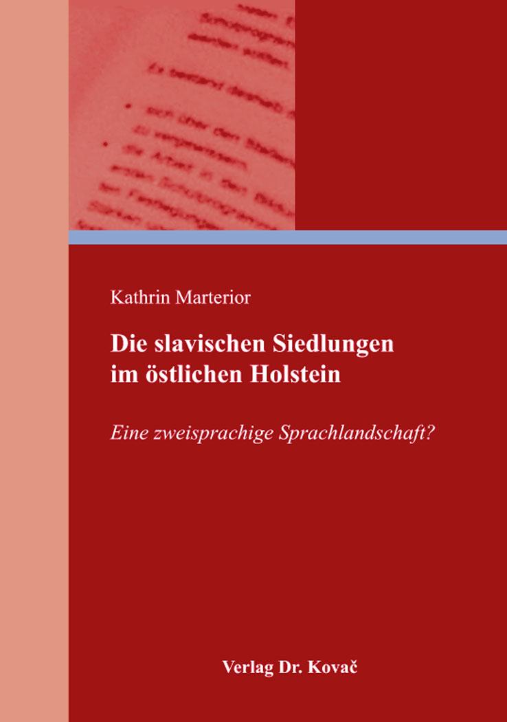 Cover: Die slavischen Siedlungen im östlichen Holstein