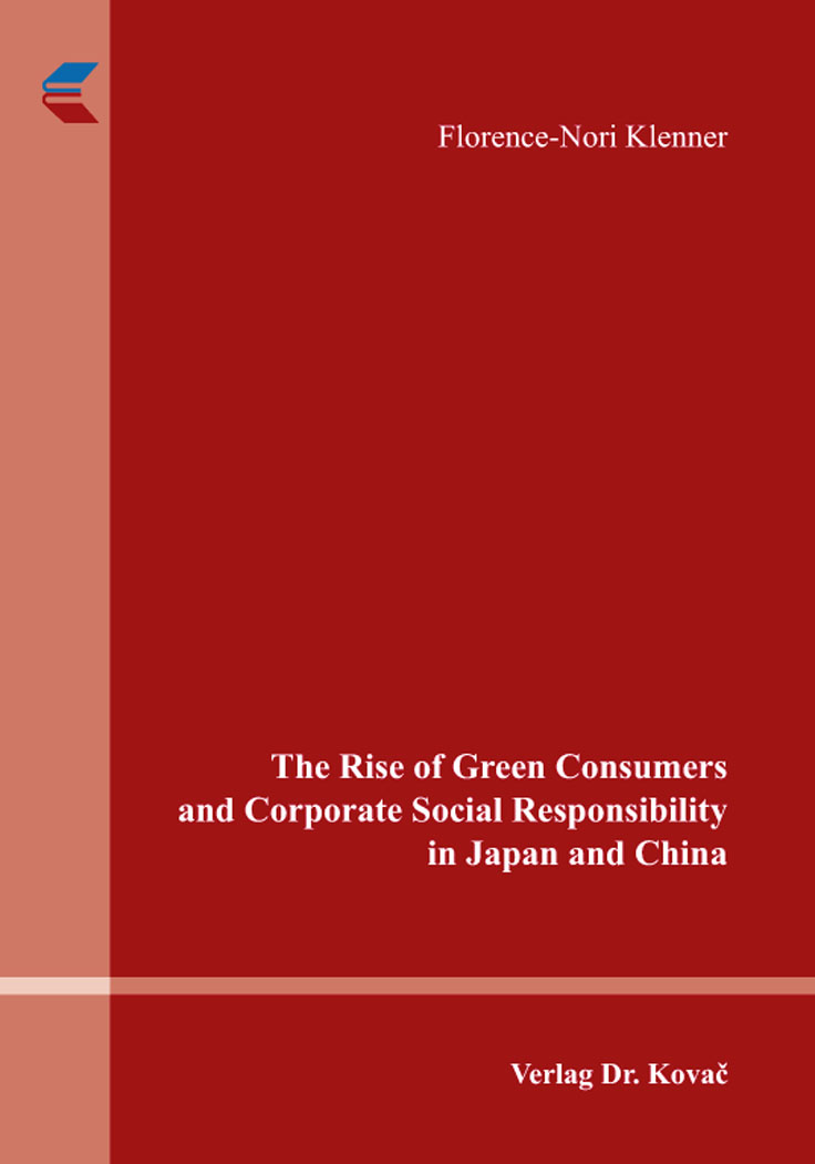 Cover: The Rise of Green Consumers and Corporate Social Responsibility in Japan and China