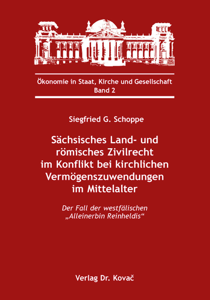 Cover: Sächsisches Land- und römisches Zivilrecht im Konflikt bei kirchlichen Vermögenszuwendungen im Mittelalter