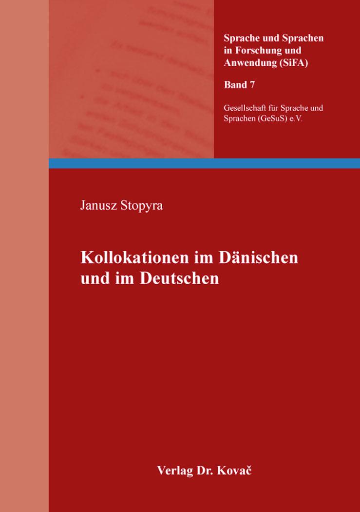 Cover: Kollokationen im Dänischen und im Deutschen