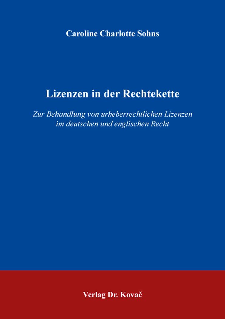 Cover: Lizenzen in der Rechtekette