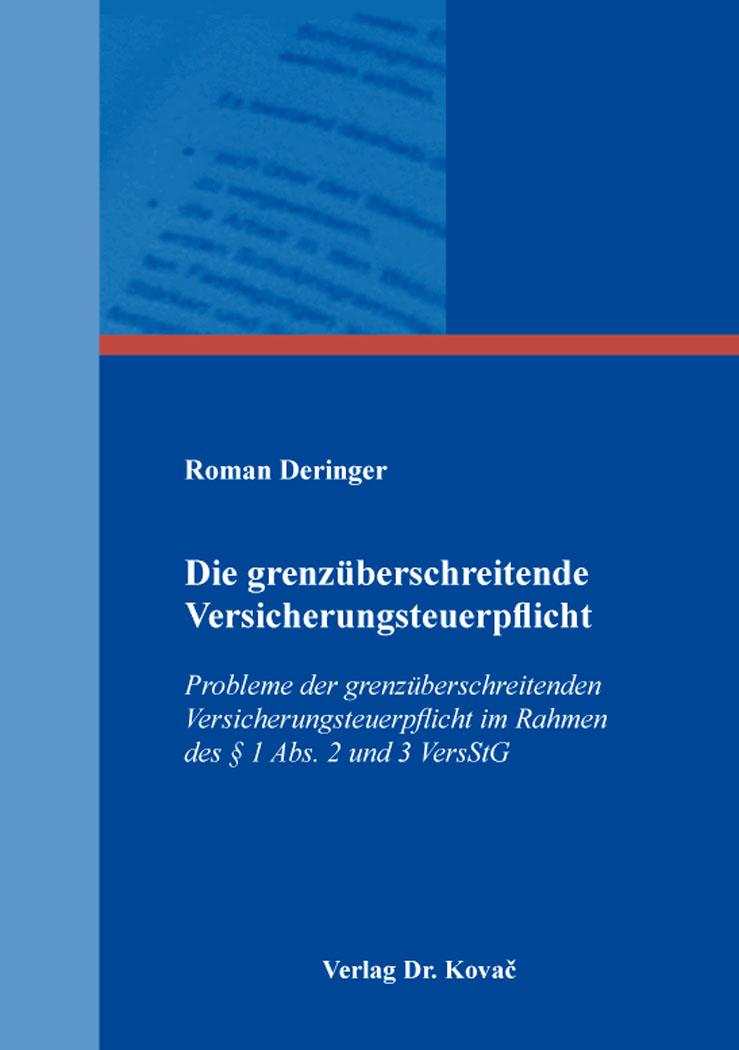 Cover: Die grenzüberschreitende Versicherungsteuerpflicht