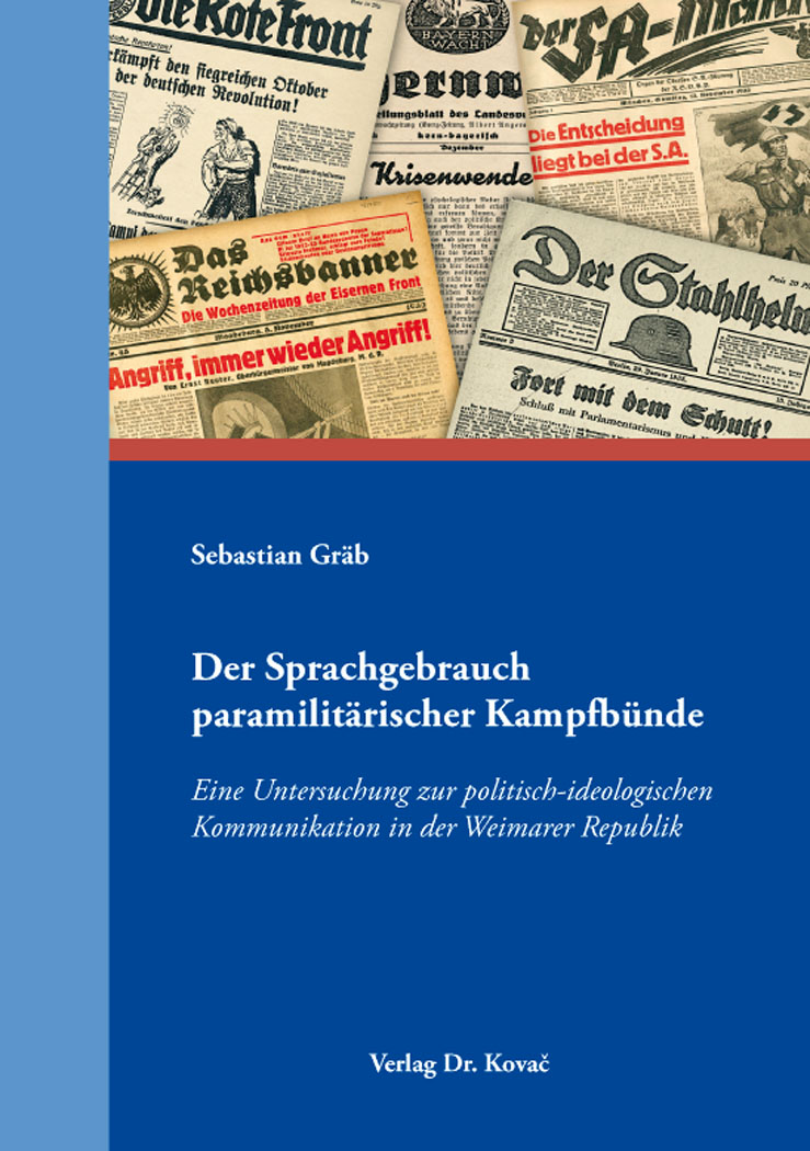 Cover: Der Sprachgebrauch paramilitärischer Kampfbünde