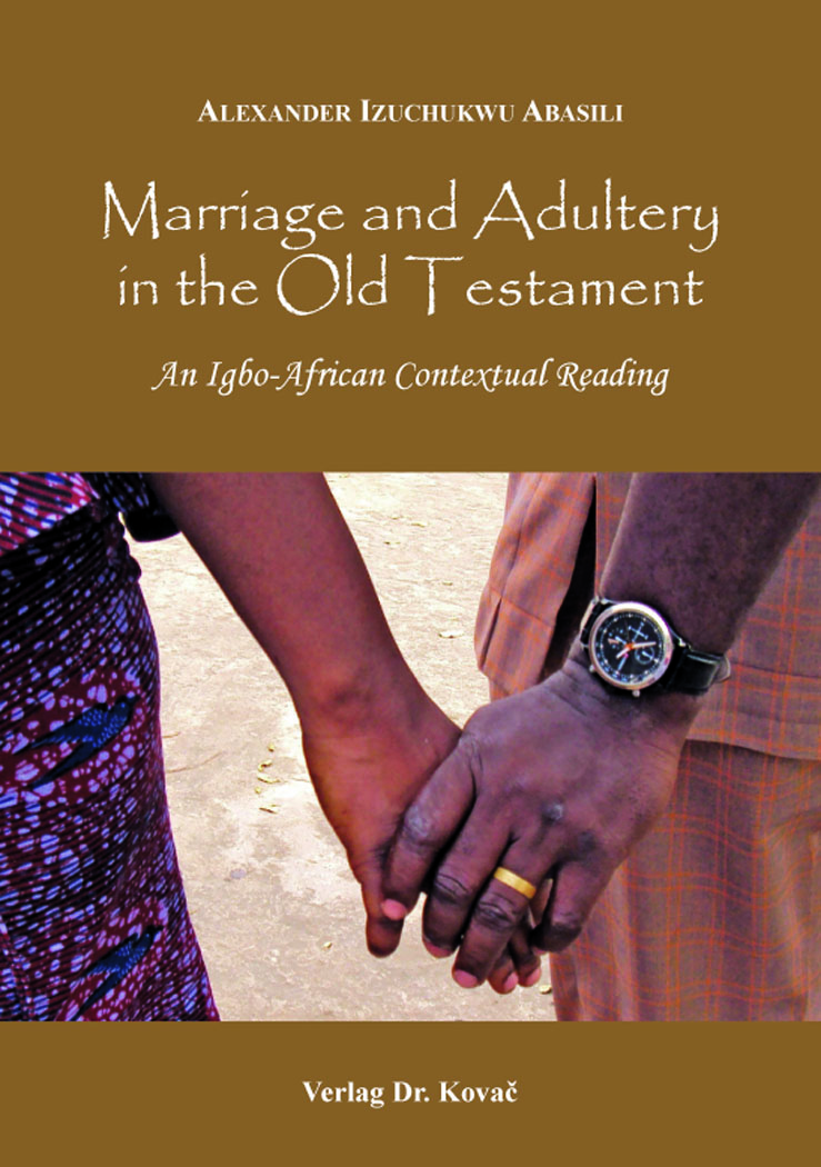 Cover: Marriage and Adultery in the Old Testament