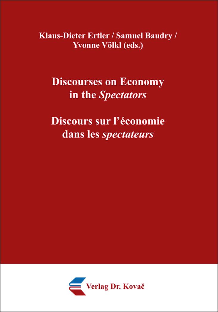 Cover: Discourses on Economy intheSpectators / Discours sur l'économie danslesspectateurs