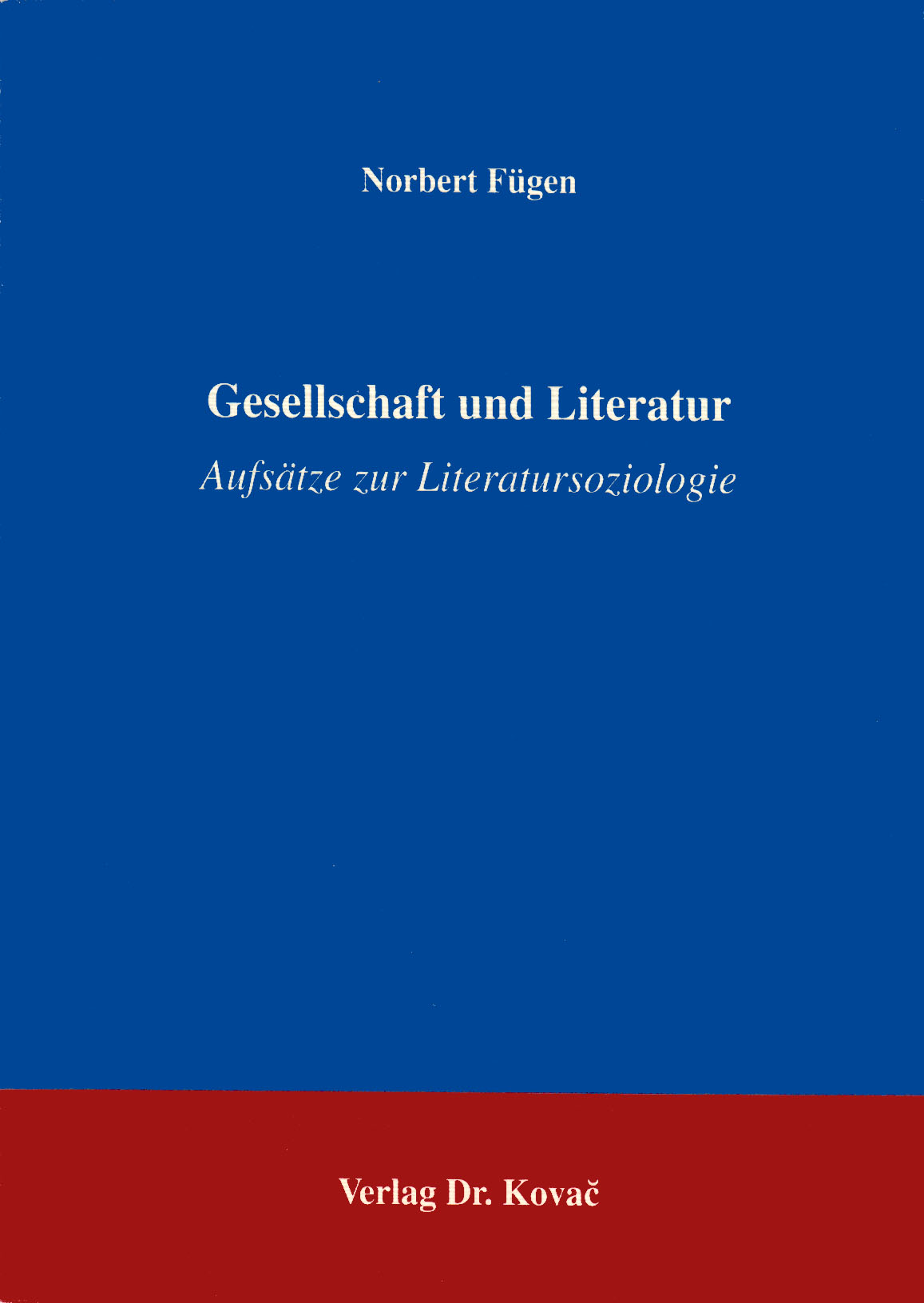 Cover: Gesellschaft und Literatur