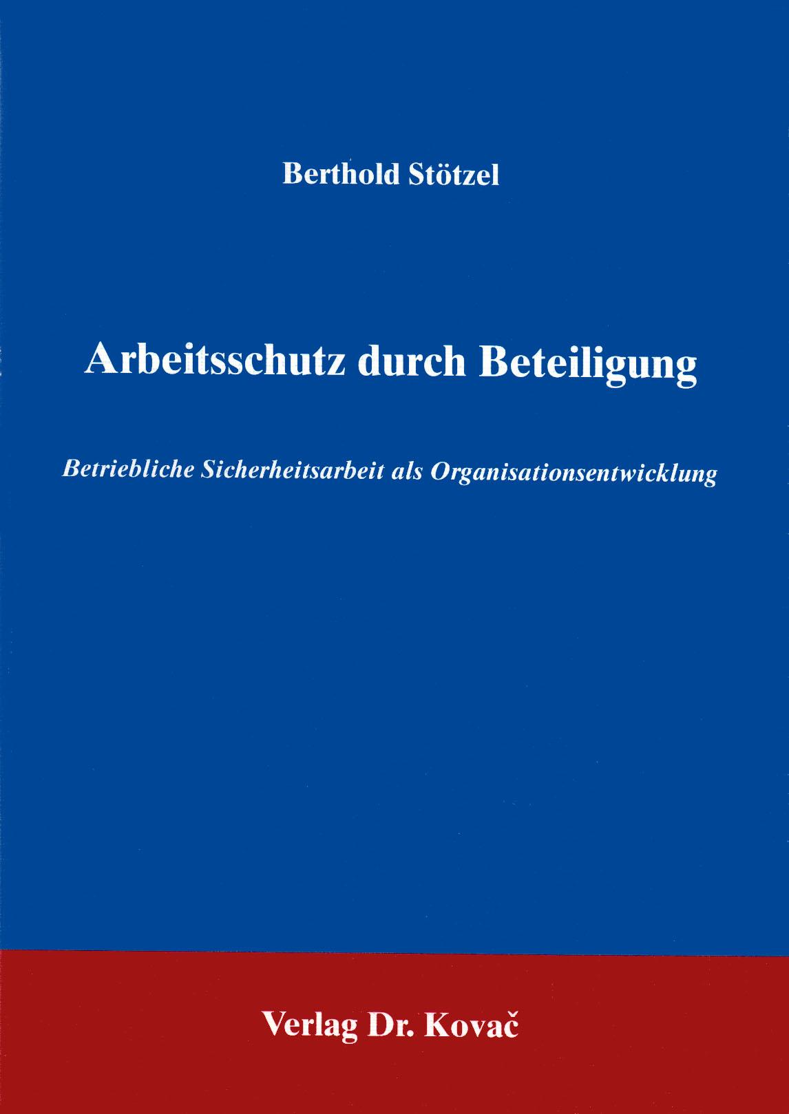 Cover: Arbeitsschutz durch Beteiligung