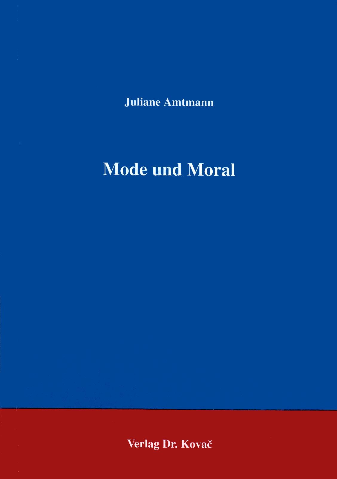 Cover: Mode und Moral
