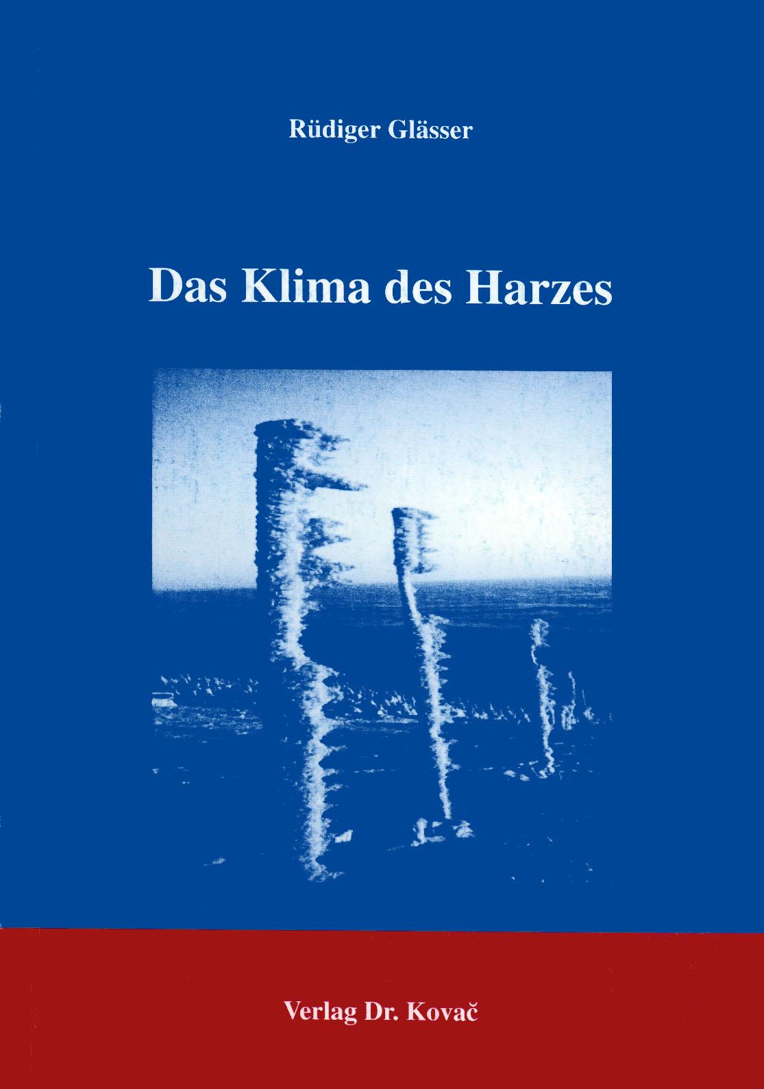 Cover: Das Klima des Harzes