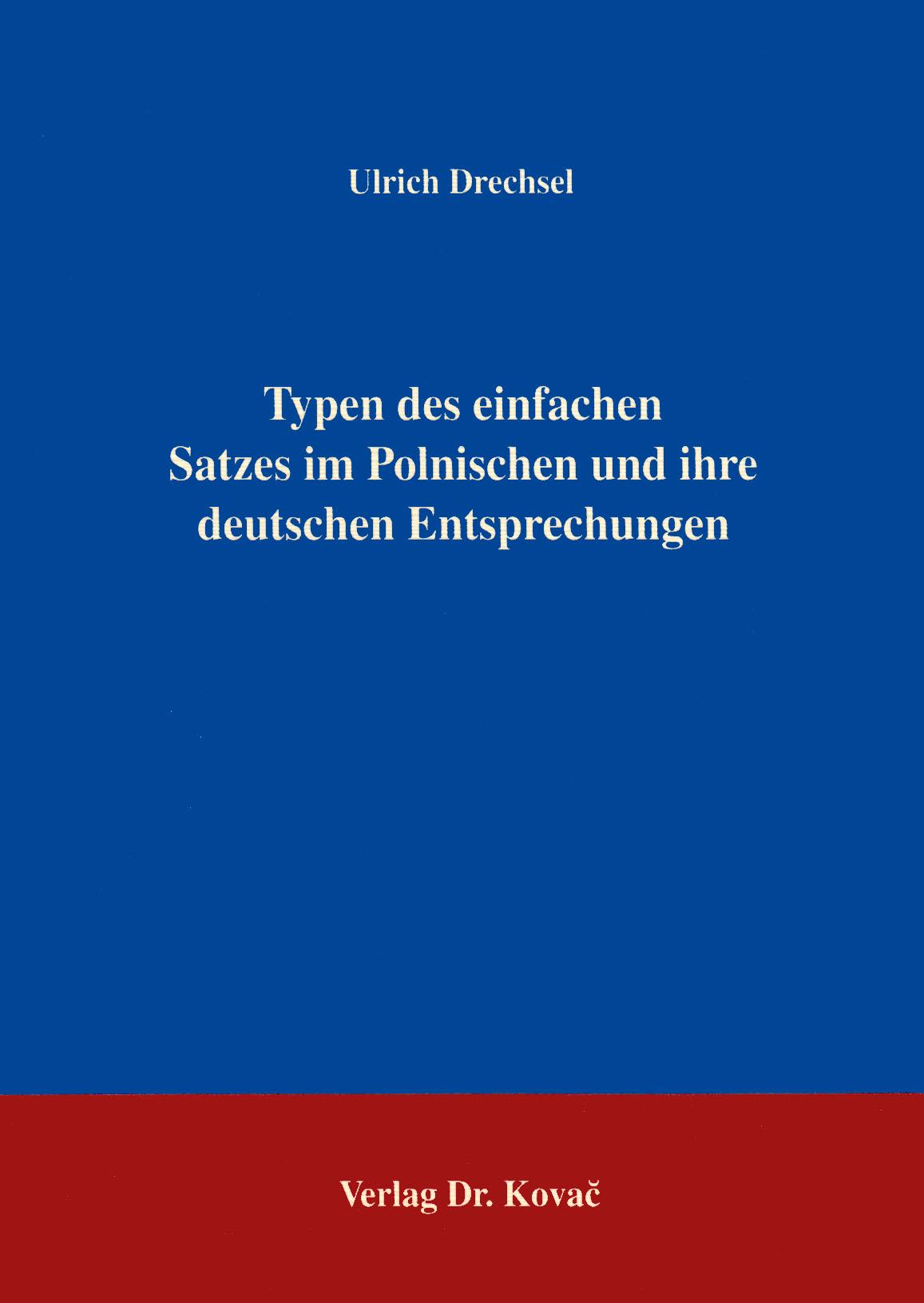 Cover: Typen des einfachen Satzes im Polnischen und ihre deutschen Entsprechungen