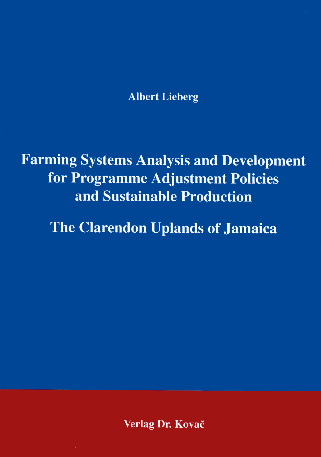 Cover: Farming Systems Analysis and Development for Programme Adjustment Policies and Sustainable Production