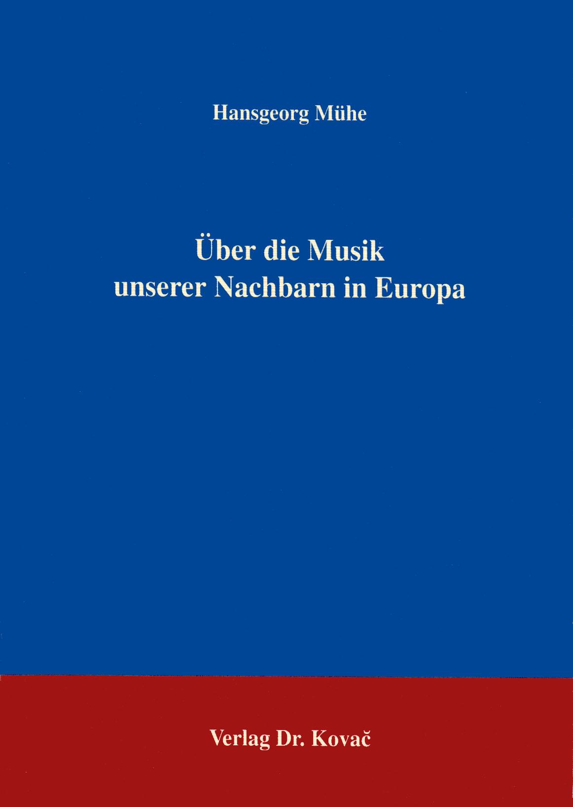 Cover: Über die Musik unserer Nachbarn in Europa