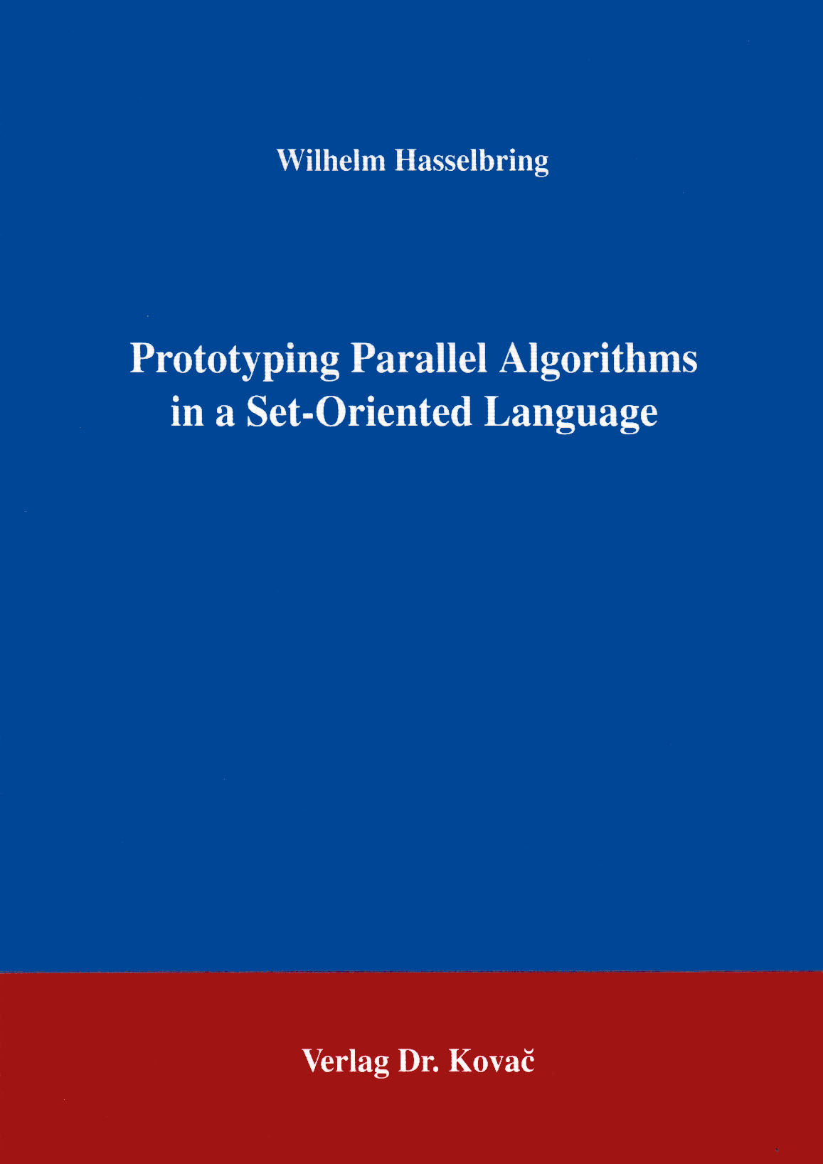 Cover: Prototyping Parallel Algorithms in a Set-Oriented Language