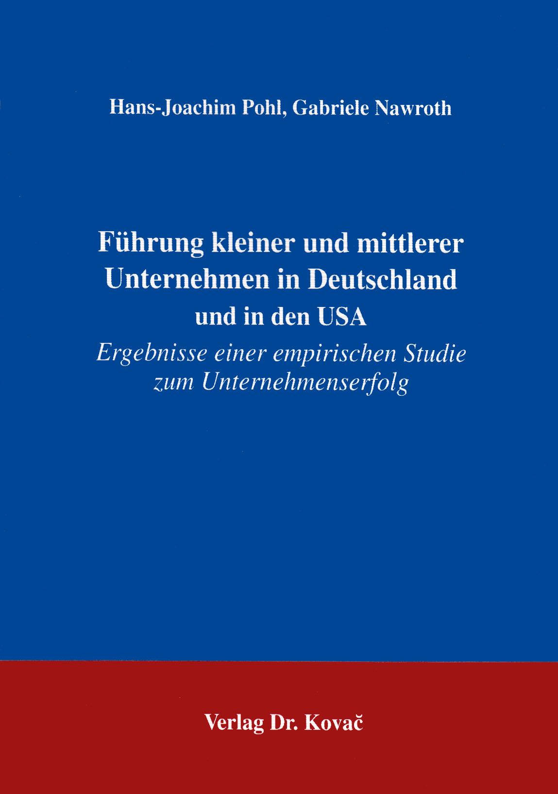 Cover: Führung kleiner und mittlerer Unternehmen in Deutschland und in den USA