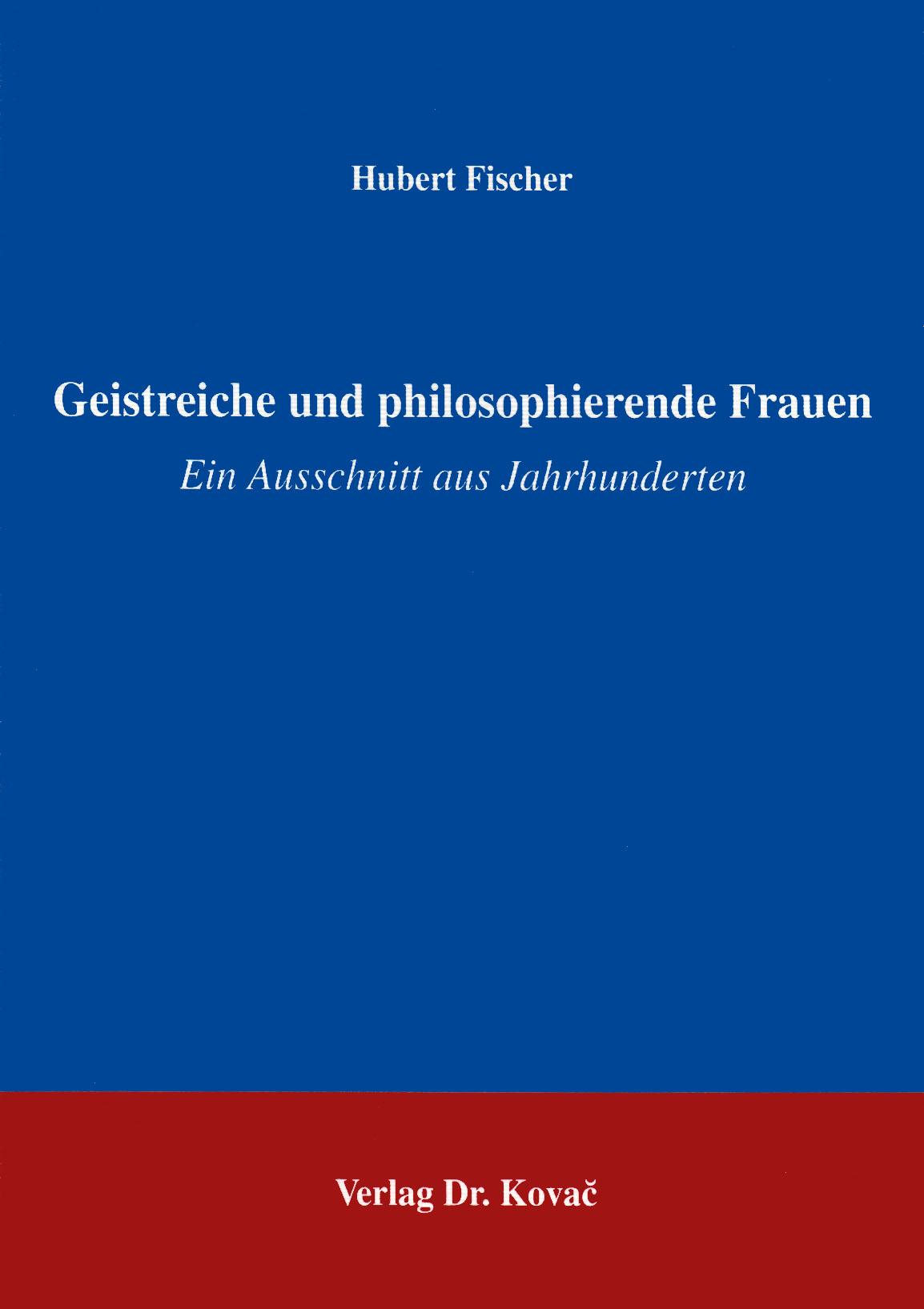 Cover: Geistreiche und philosophierende Frauen