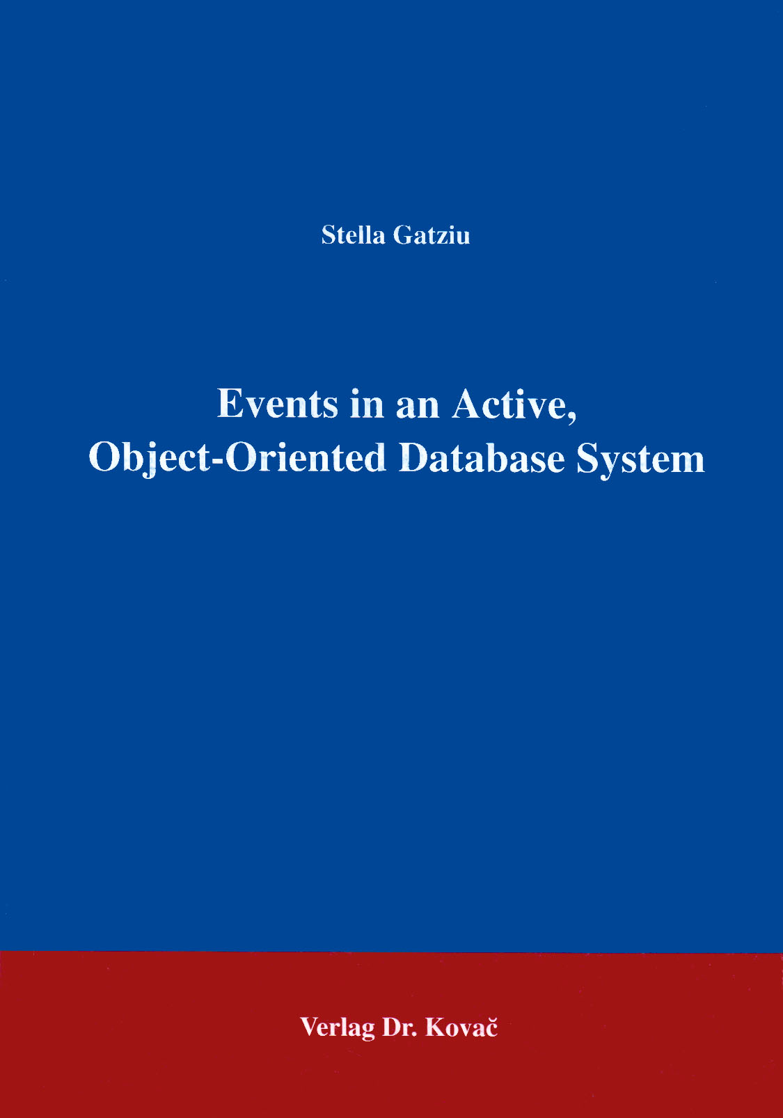 Cover: Events in an Active, Object-Oriented Database System
