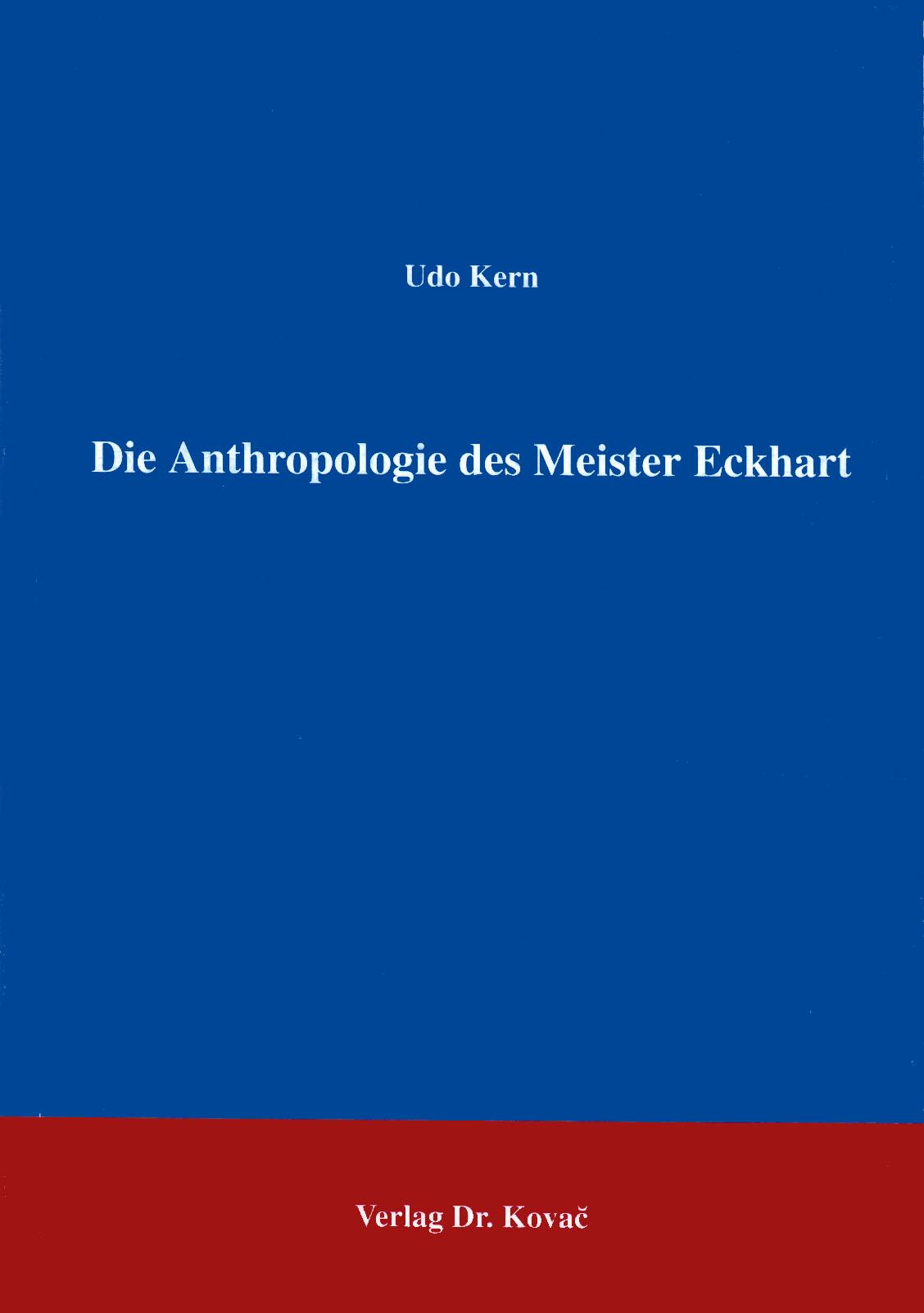 Cover: Die Anthropologie des Meister Eckhart