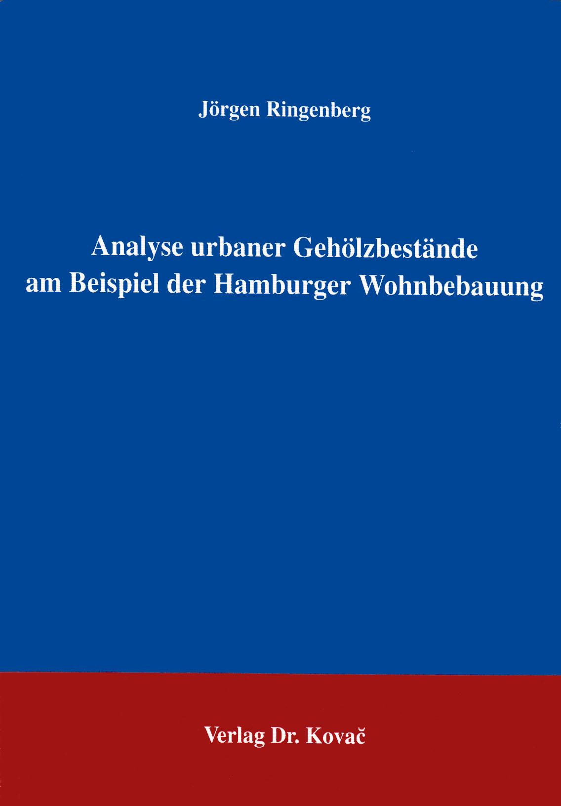 Cover: Analyse urbaner Gehölzbestände am Beispiel der Hamburger Wohnbebauung
