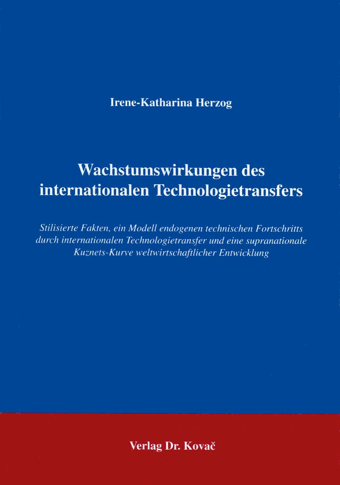 Cover: Zu den Wachstumswirkungen des internationalen Technologietransfers