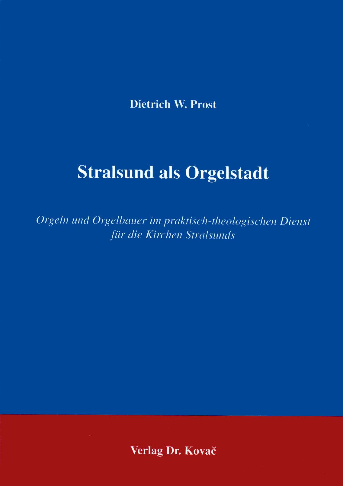 Cover: Stralsund als Orgelstadt