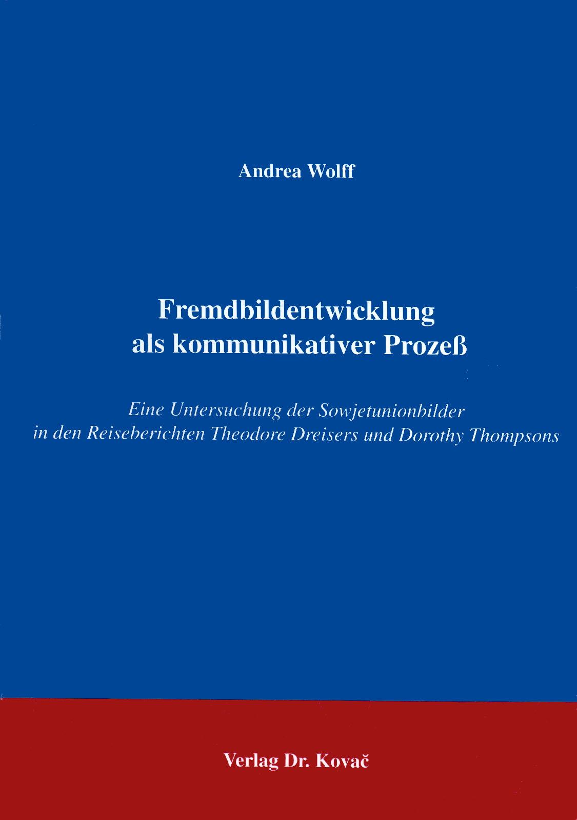 Cover: Fremdbildentwicklung als kommunikativer Prozeß