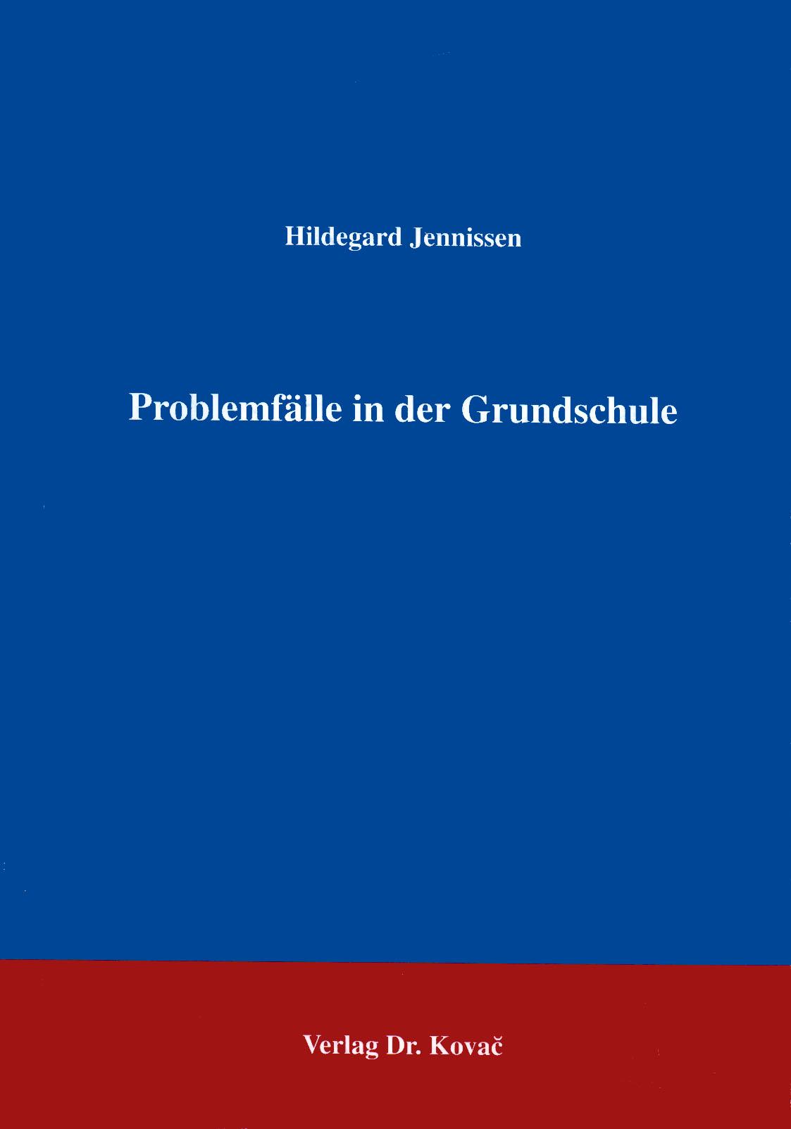 Cover: Problemfälle in der Grundschule