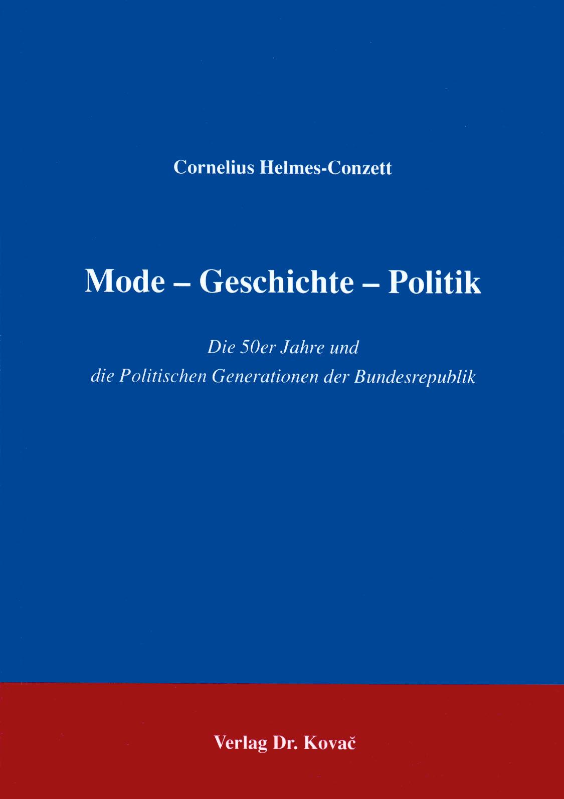 Cover: Mode – Geschichte – Politik