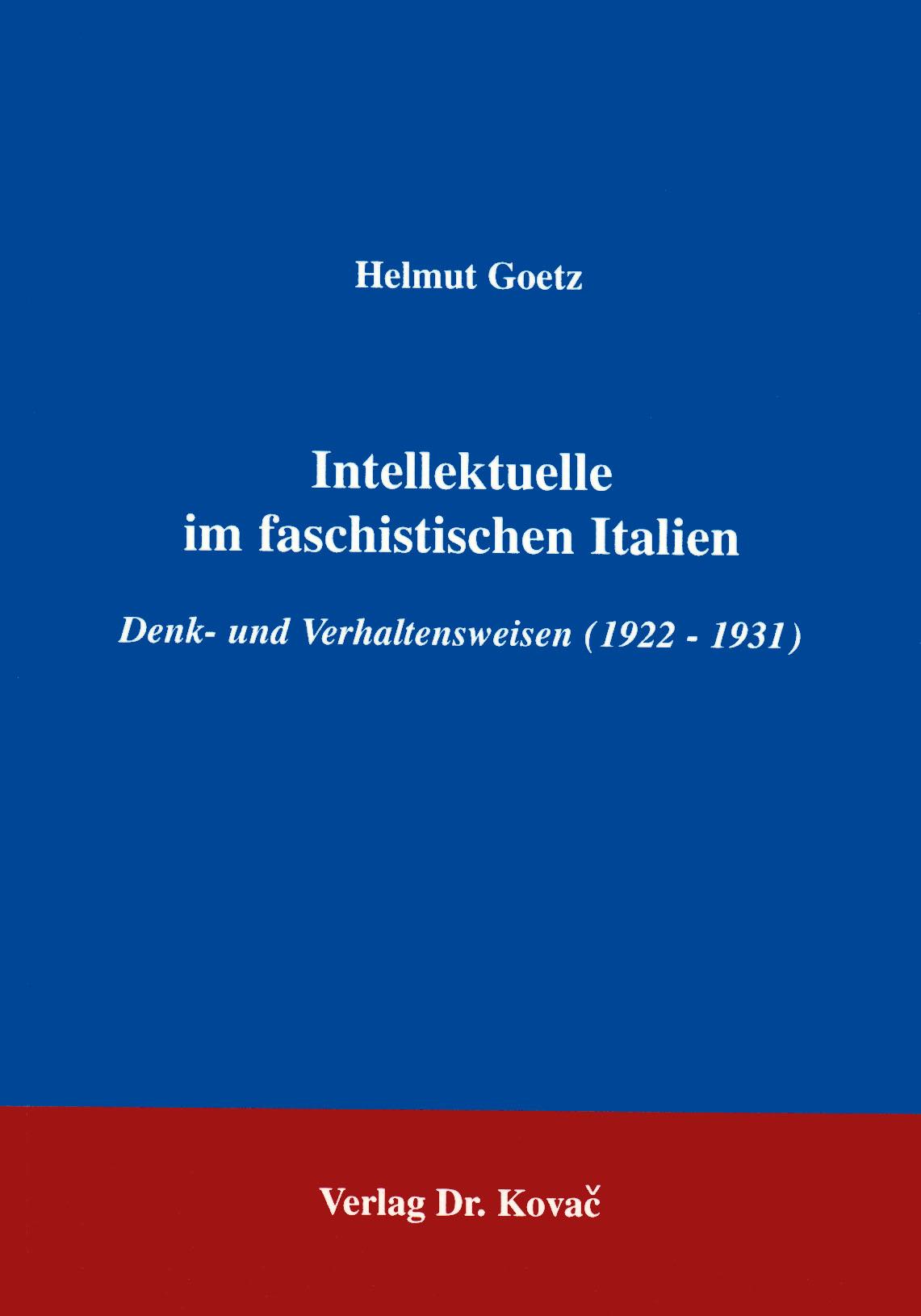 Cover: Intellektuelle im faschistischen Italien