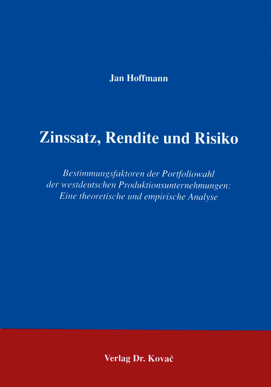 Cover: Zinssatz, Rendite und Risiko